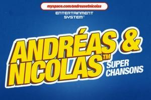 Andreas & Nicolas : qui ça??