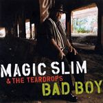 Magic Slim - Bad Boy