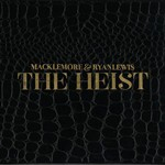 Macklemore & Ryan Lewis – The Heist