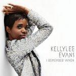 Kellylee Evans - I Remember When