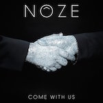 Noze-Come-With-Us