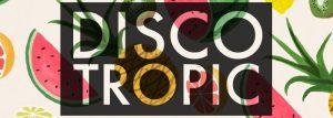 Discotropic - Mix #09 (mars 17)