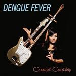 Dengue Fever - Cannibal Countship by www.lesoreillesdejankev.com