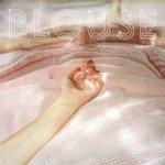 Blouse - Playlist de Jankev #23