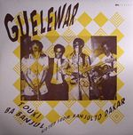 Guelewar - Touki Ba Banjul Acid Trip from Banjul to Dakar