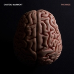 """Les Oreilles de Jankev - CHATEAU MARMONT """"The Maze"""""""