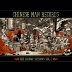 pochette_groovesessions-Vol.3-LP_-_copyright_Chinese_Man_Records