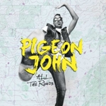 pigeon-john-all-the-road-2