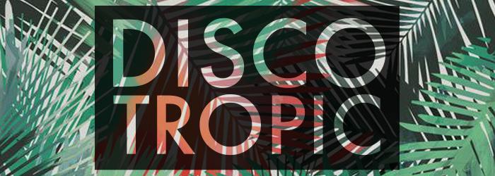 MIX DISCO TROPIC #01